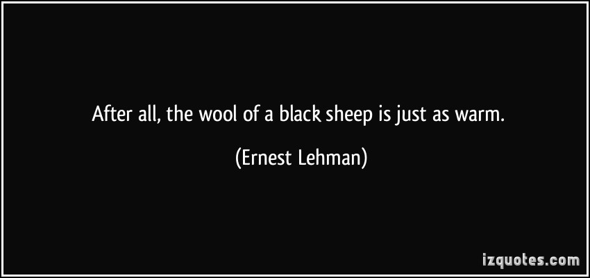 quote-after-all-the-wool-of-a-black-sheep-is-just-as-warm-ernest-lehman-110153